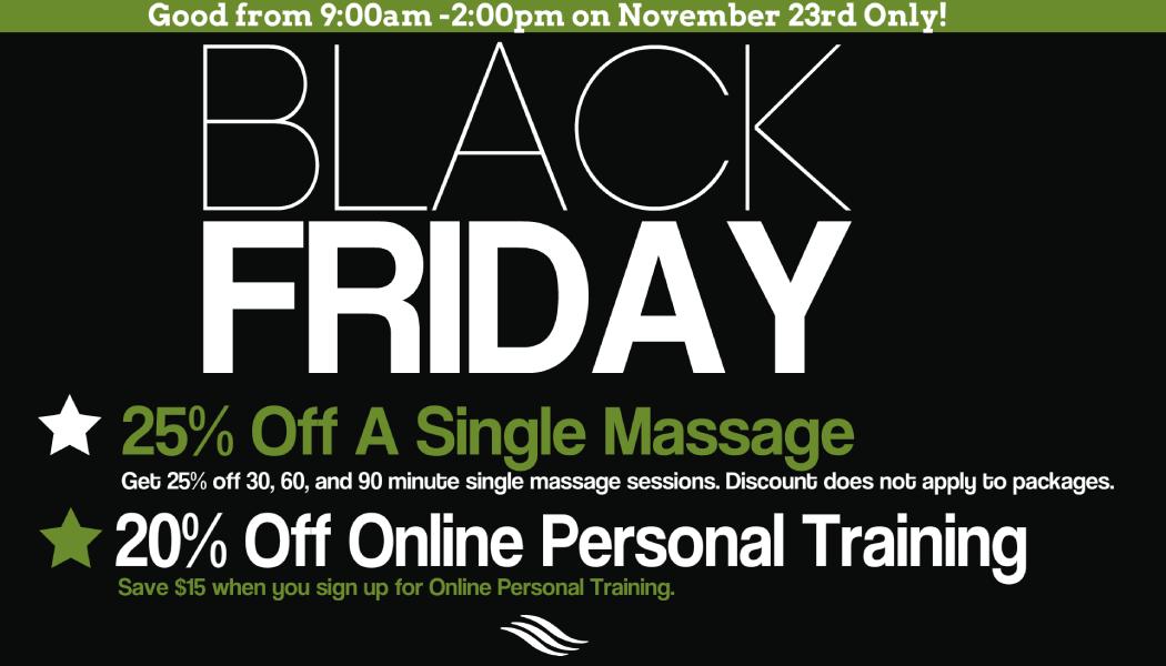 Black Friday Specials Paul H Broyhill Wellness Center